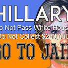 Hillary Go To Jail by ayemagine