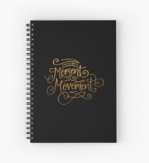 This Is Not A Moment, It's The Movement Spiral Notebook