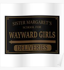 Sister Margaret's School for Wayward Girls Poster