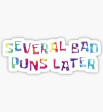 Several Bad Puns Sticker