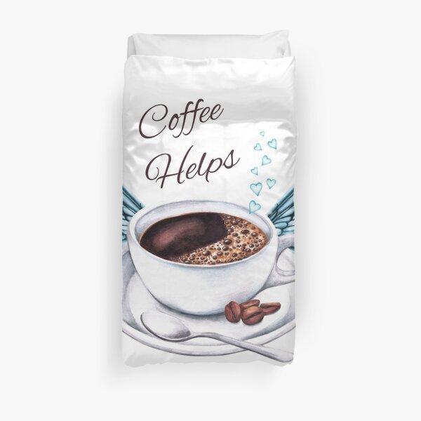 Life Happens, Coffee Helps - Coffee Angel Duvet Cover