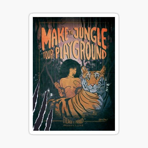 MAKE THE JUNGLE YOUR PLAYGROUND Sticker