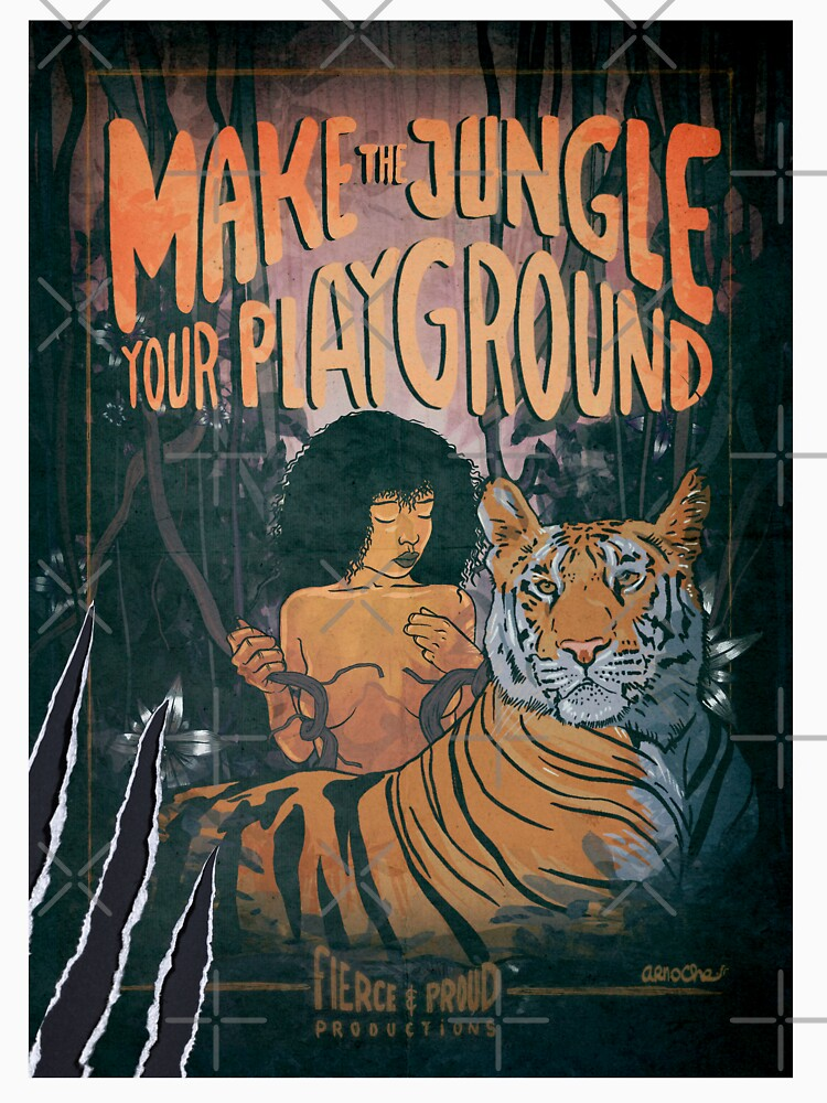 MAKE THE JUNGLE YOUR PLAYGROUND by arnoche