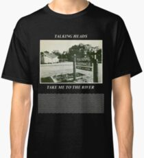 Talking Heads - Take Me to the River Classic T-Shirt