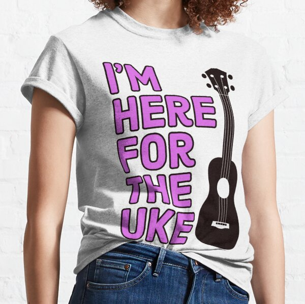 Here For The Uke Pink Classic T-Shirt