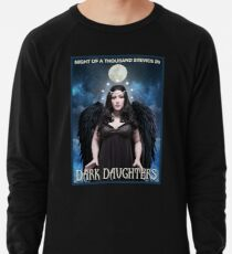 Night of 1000 Stevies 26: Dark Daughters T Shirts Benefit Animals Lightweight Sweatshirt