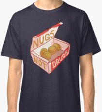 """Nugs Not Drugs"" Classic T-Shirt"