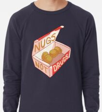 """""""Nugs nicht Drogen"""" Leichtes Sweatshirt"""