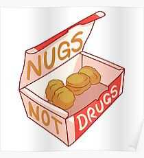 """Nugs Not Drugs"" Poster"