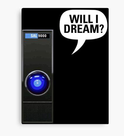 SAL-9000: Will I dream? Canvas Print