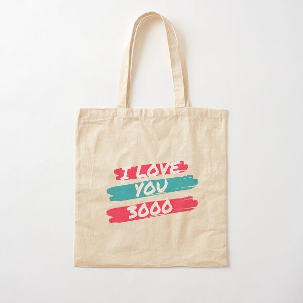 I LOVE YOU 3000 Cotton Tote Bag