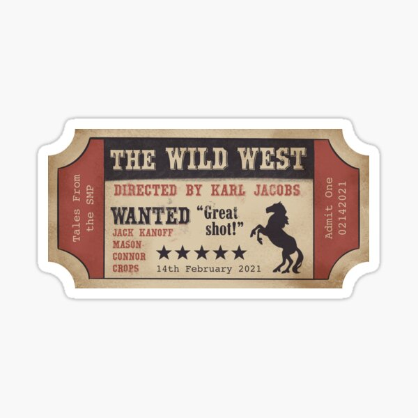 Tales From the Smp: The Wild West Ticket Sticker