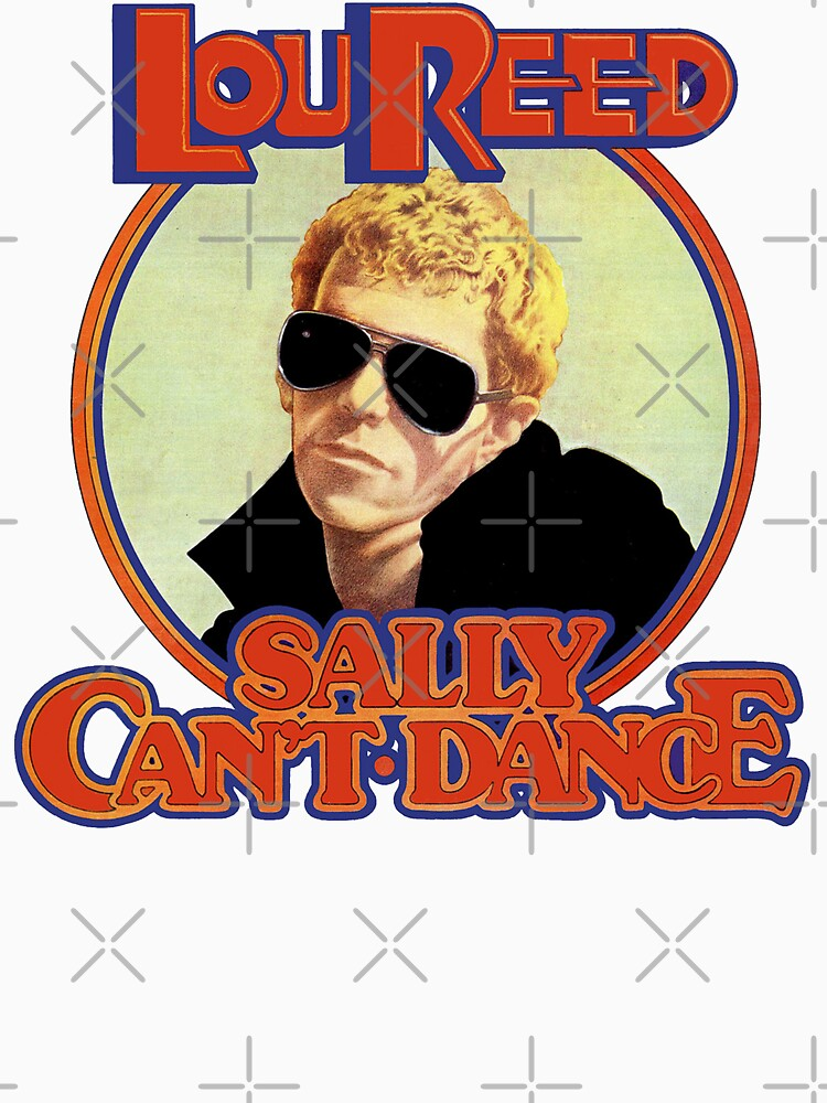 Lou Reed Sally Can't Dance Shirt by RatRock