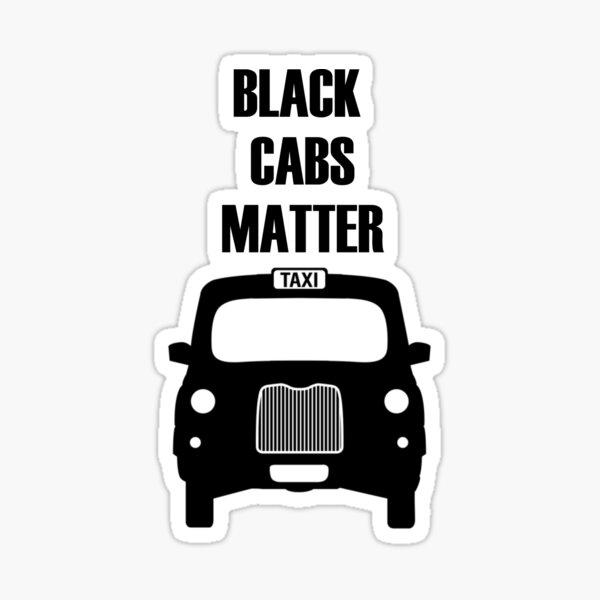 Black Cabs Matter Sticker