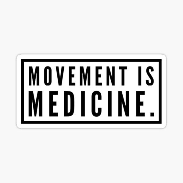 El movimiento es diseño de medicina Pegatina