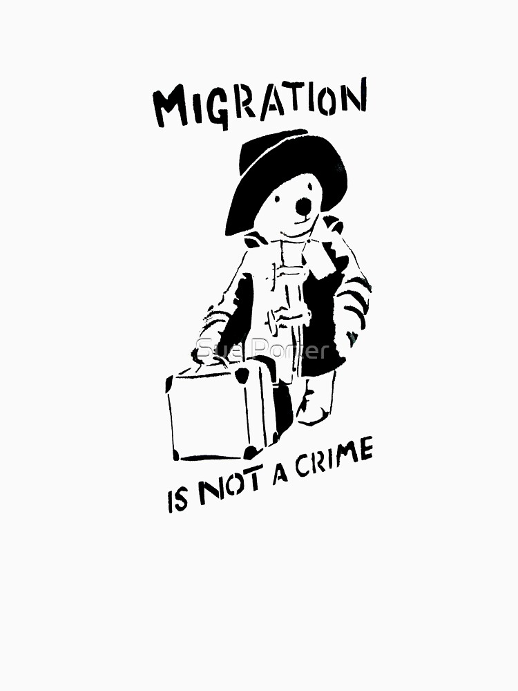 Migration Is Not A Crime - Banksy | Unisex T-Shirt