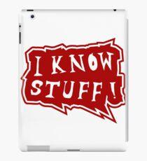 I know stuff iPad Case/Skin
