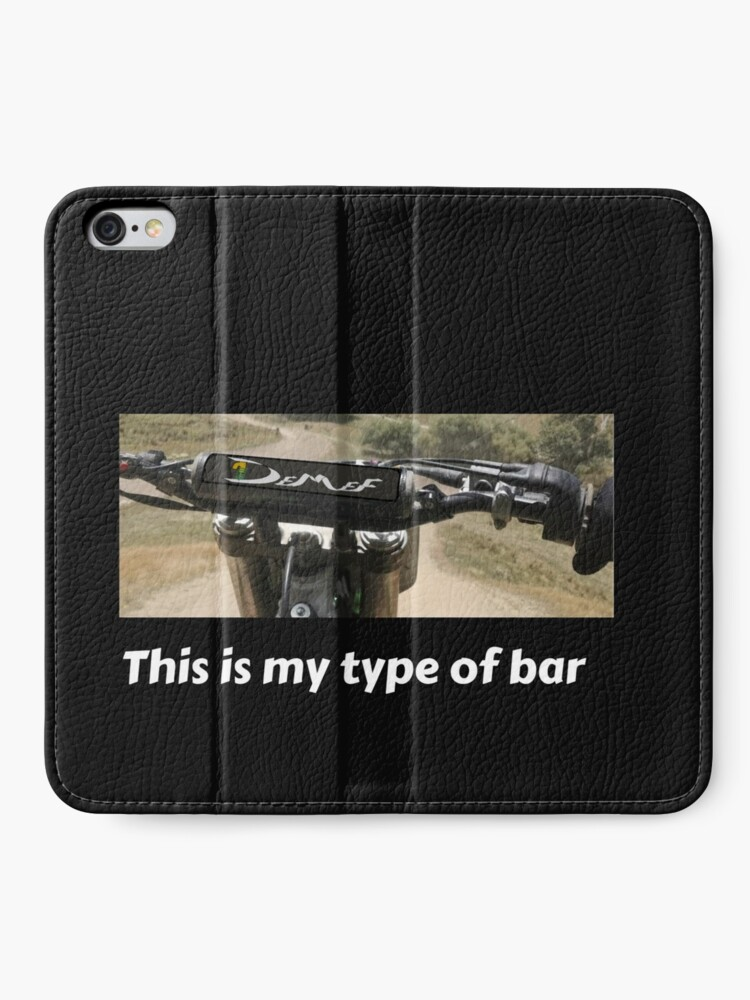 Alternate view of this is my type of bar iPhone Wallet