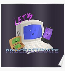 Let's Procrastinate! Poster