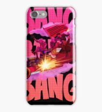 Bang Bang Bang iPhone Case/Skin