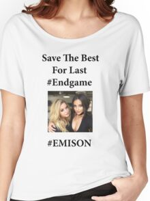 Save The Best for Last - EMISON Women's Relaxed Fit T-Shirt