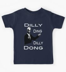 The Tinkerman says Dilly Ding Dilly Dong Kids Tee