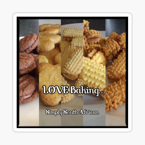 LOVE Baking!!!  SA cookies Sticker