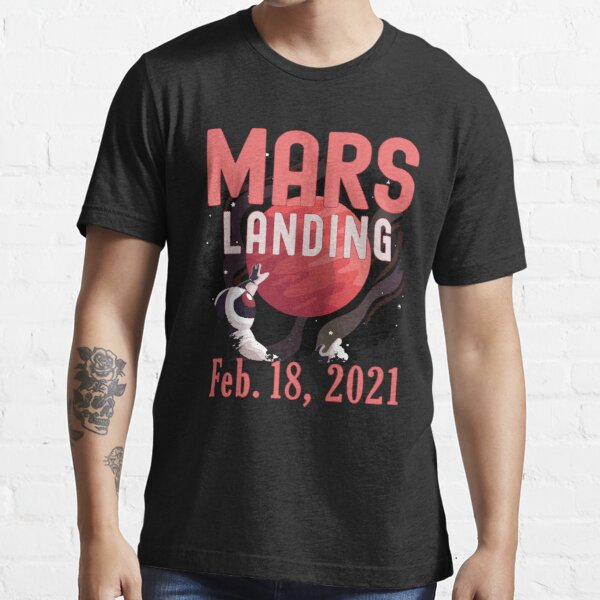 Mars Landing Day Space Exploration Mission Perseverance Essential T-Shirt