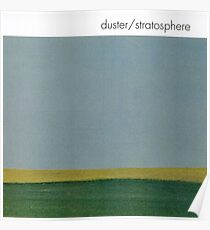 Duster - Stratosphere Poster
