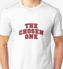 THE CHOSEN ONE Unisex T-Shirt