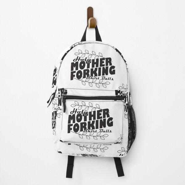 Holy Mother Forking Shirtballs Backpack