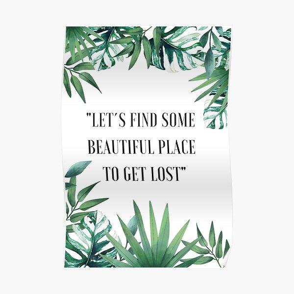 Urban Nature Places Quote, minimalist Poster