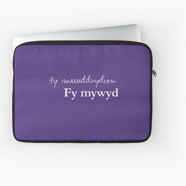 Fy mreuddwydion, fy mywyd - My dreams, my life in Welsh Laptop Sleeve