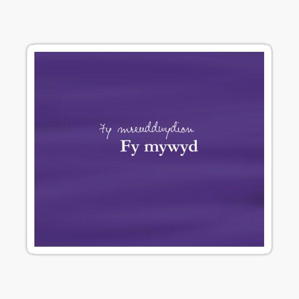 Fy mreuddwydion, fy mywyd - My dreams, my life in Welsh Sticker