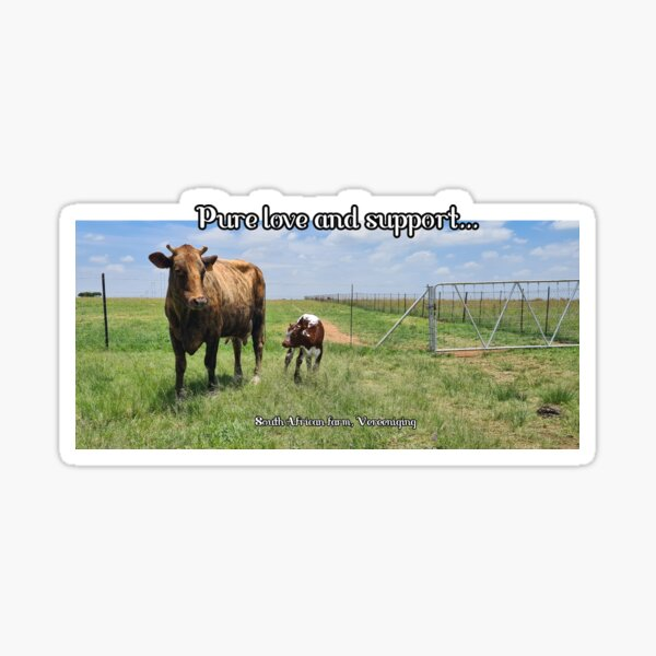 Pure love and support from the farm! Sticker
