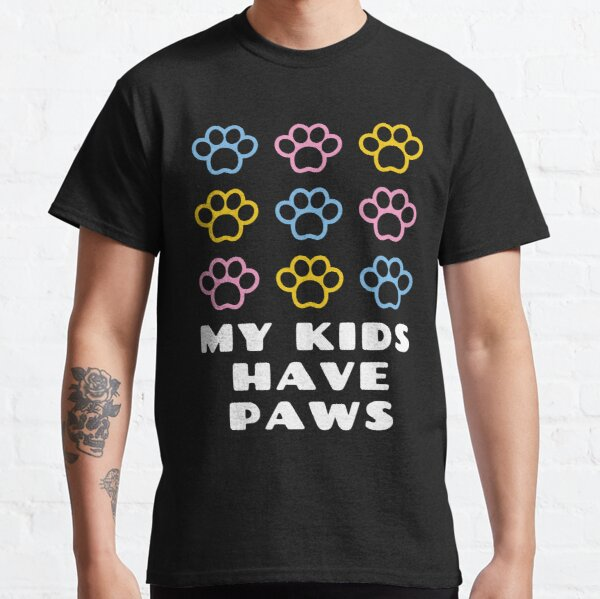 My Kids Have Paws Classic T-Shirt
