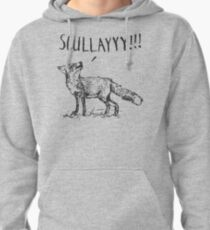 What a Certain Fox Says Pullover Hoodie