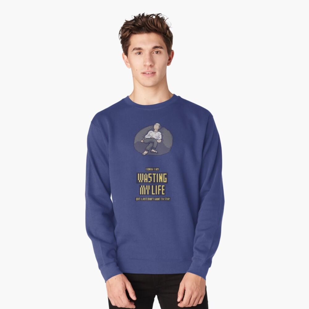 Wasting life bean bag Pullover Sweatshirt