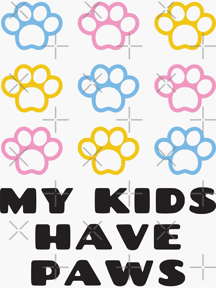 My Kids Have Paws (Black Type) by ArtMystSoul