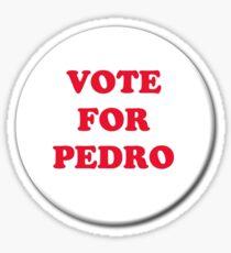 Vote for Pedro - Badge Sticker