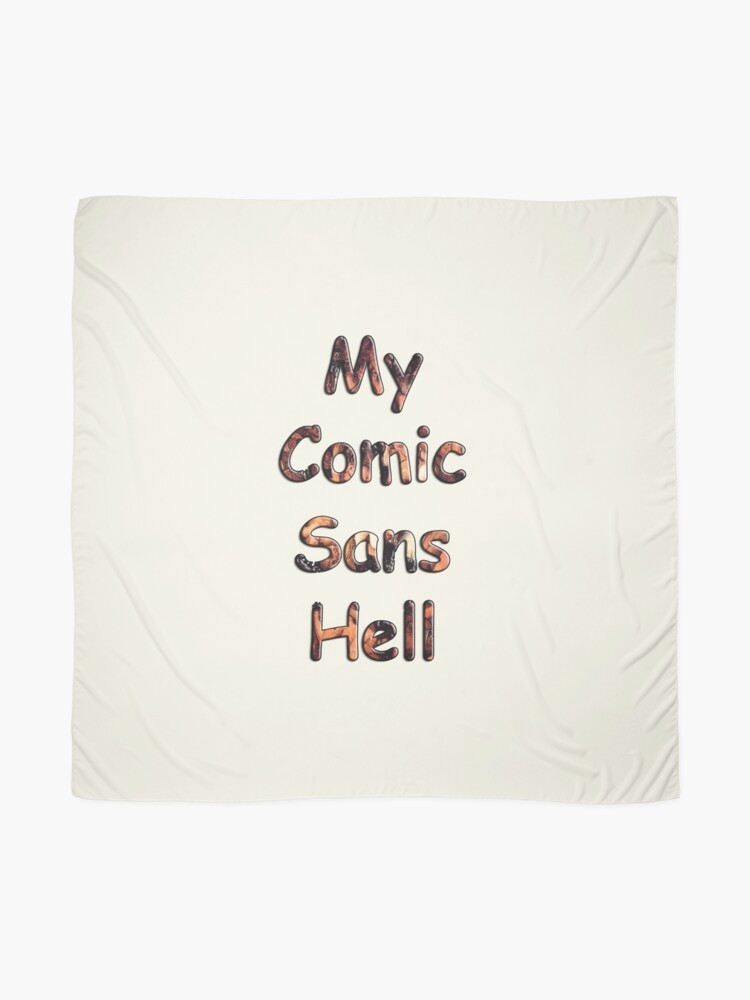 Alternate view of My Comic Sans Hell, 2014 Scarf