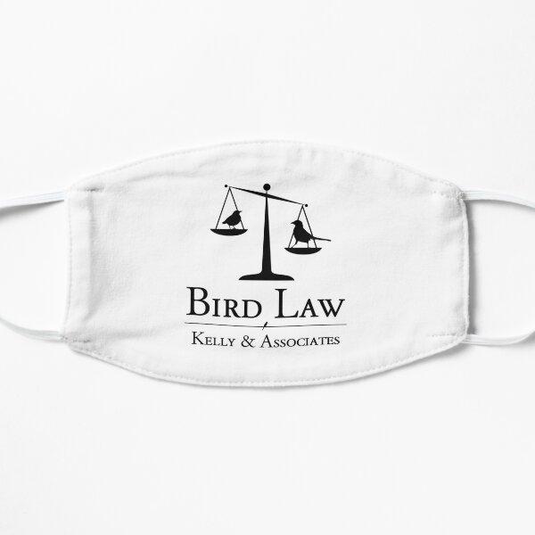 Bird Law Charlie Kelly It's Always Sunny in Philadelphia Flat Mask
