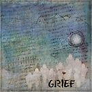 Grief by Mary Ann Reilly