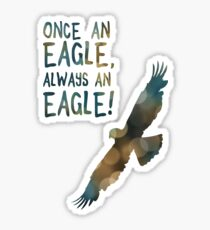 once an eagle always an eagle Sticker