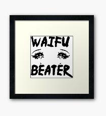 Waifu Beater Framed Print