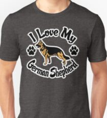 I Love My German Shepherd Tee Shirt Unisex T-Shirt