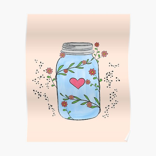 Mason jar with flowers, leaves and a heart. Poster