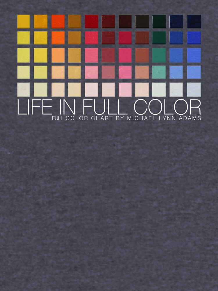 LIFE IN FULL COLOR by MichaelLynn