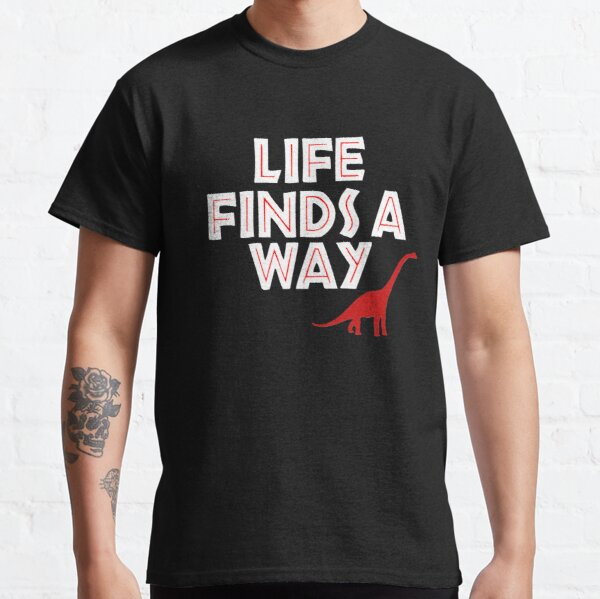 Jurassic Park - Life Finds a Way Classic T-Shirt