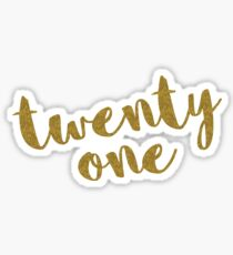 Twenty One / 21 Glitter Birthday Quote Sticker